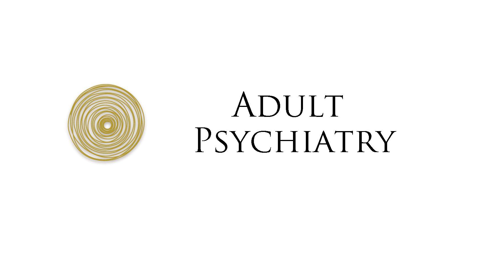 Adult Psychiatry